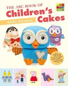 In the new ABC BOOK OF CHILDREN'S CAKES you'll find all your favourite ABC TV characters from Giggle and Hoot, Peppa Pig, Charlie