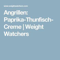 Angrillen: Paprika-Thunfisch-Creme | Weight Watchers