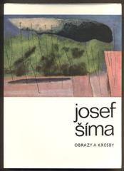JOSEF ŠÍMA OBRAZY A KRESBY. - 1968. Edice Katalogy sv. 2.