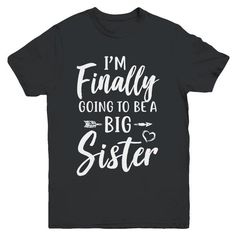 Big Sister Shirts, Promoted To Big Brother, Big Sister Announcement, Cute Baby Announcements, Gender Reveal Shirts, Sister Quotes Funny, Baby Delivery, Making Shirts, Wishes For Baby