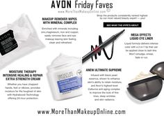 Shop Avon top rated products with our Friday Faves!  Shop the Avon products consistently ranked highest by our most valued beauty expert – YOU!  See what the hype's about.  Free shipping on orders of $40 or more.  #C6 #Anew #TrueColor #MoistureTherapy #FridayFaves #AvonFridayFaves #FridayFavorites #BeautyBoss #CJTeam #FreeShipping Shop Avon Friday Favorites online @ www.TheCJTeam.com