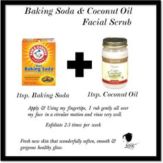 Baking Soda & Coconut Oil FACIAL SCRUB