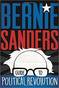 Bernie Sanders Guide to Political Revolution  Students Get 10% Off in Addition to Sale Price #usedbooksworld #adleinternational #affordablebookdeals #affordablethings #qualitycds #affordabledvds
