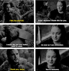 """I made this for you. I made like the one Father used to wear"" - Sansa and Jon #GameOfThrones"