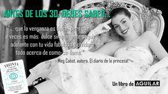 -Meg Cabot - El diario de la Princesa http://www.librosaguilar.com/mx/libro/treinta-cosas-que-toda-mujer-debe-tener-y-saber-antes-de-los-30/