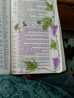 Bible Journaling. John 15:1 True Vine Branches Bible Verses Kjv, Bible Verse Art, Bible John, My Bible, Bible Journaling For Beginners, Art Journaling, Devotional Journal, Scripture Journal, Bible Humor
