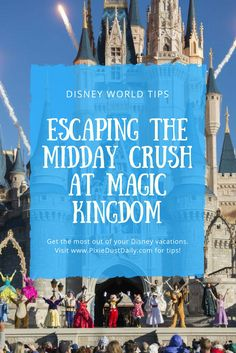 Escaping the Midday Crush at Magic Kingdom - The Pixie Dust Daily