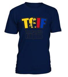 Thank God I M Filipino Shirt   Tgif Filipino T Shirt