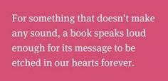 a book speaks...
