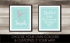 Ballet Wall Art, Girl's Ballet Bedroom Decor, Personalized Ballet Print, Ballet Print Set, Digital Print, Ballet is Dreaming on your feet by ForEvaDesign on Etsy https://www.etsy.com/ca/listing/514147945/ballet-wall-art-girls-ballet-bedroom