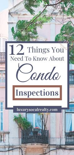 Buying A Condo//Condo For Sale//Condo Living//New Condo//Buying A Condo First Time//Buying A Condo Vs A House//Buying A Condo Tips//Buying A Condo Checklist//Buying A Condo Articles// Learn 12 Things You Need To Know About Condo (Home Inspections)by Joy Bender Compass San Diego Luxury Real Estate Agent La Jolla REALTOR®️️️