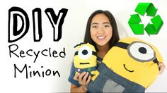 DIY Recycled Minion Plush (NO-SEW)