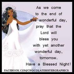 Have a Blessed Night! Queen Quotes, Girl Quotes, Have A Blessed Night, No More Drama, Good Night Blessings, Morning Blessings, Good Night Greetings, Prayer Board, Good Night Quotes