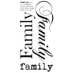 ly, noun a blessing the ones you live with, laugh with and love Family Print, Family Love, Family Quotes Tumblr, Smash Book Challenge, Family Portraits, Family Photos, Rub On Transfers, Word Families, A Blessing