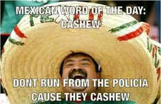 Mexican word of the day- Cashew