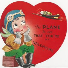 392 WWII Airplane Pilot Thinks It Plane Vintage Die Cut Valentine Card | eBay