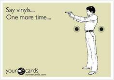 """vinyls"" is NOT a word!!  #vinyl #records http://www.pinterest.com/djspyder/edisons-medicine-vinyl-records/"