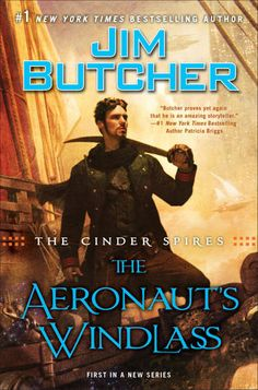 Cover Reveal: The Aeronaut's Windlass (The Cinder Spires #1) by Jim Butcher -On sale September 29th 2015 by Orbit  -Since time immemorial, the Spires have sheltered humanity, towering for miles over the mist-shrouded surface of the world. Within their halls, aristocratic houses have ruled for generations, developing scientific marvels, fostering trade alliances, and building fleets of airships to keep the peace.
