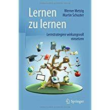 Lernen Zu Lernen Lernstrategien Wirkungsvoll Einsetzen Lernen Zu Lernen Einsetzen Lernstrategien Lernen Bucher