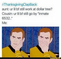thanksgiving clap back - Google Search