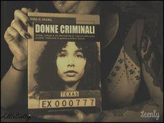 Donne Criminali - Linda G. Stunell (Prima parte)