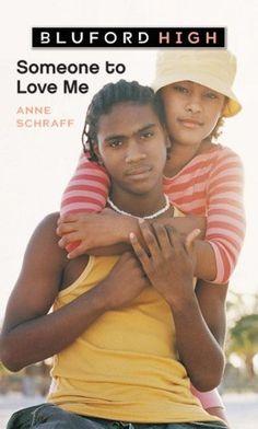 Bestseller Books Online Someone to Love Me (Bluford High Series #4) Ms. Anne Schraff $5.99  - http://www.ebooknetworking.net/books_detail-0439904862.html