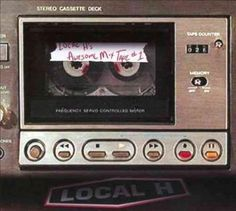 Local H - Local H's Awesome Mix Tape #1, Grey