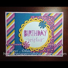 The Paper Craft Shack: Birthday Wishes using Confetti Wishes