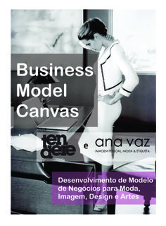 Curso de Business Model Canvas na butique de cursos da Ana Vaz, em Campinas-SP. http://tendere.blogspot.com/2013/12/business-model-canvas.html