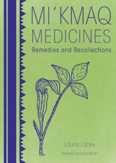 In this delightful book, Laurie Lacey's reflections on the magical world of plant life and the gathering of remedies chronicles more than 70 plants used by the Mi'kmaq as medicines. Aboriginal Education, Indigenous Education, Aboriginal Art, Good Books, Books To Read, Medicine Book, Natural Medicine, Holistic Medicine, Herbal Medicine
