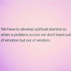 We have to develop spiritual stamina so when a problem occurs we don't react out of emotion but out of wisdom. Repost via @third_eye_thirst . . . . . #meditation #mantra #mindfulness #meditationpractice #dailymeditation #dailypractice #dailymindfulness #mindfulnesspractice #trainyourmind #wisdom #innerstrength #yogapractice #gratitude #dailygratitude #happiness #bestself #beyourbestself #bestlife #liveyourbestlife #goals #inspiration #loveyourlife #treatyoself #treatyourself #fb #instagood