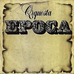 ORQUESTA EPOCA (1980) Tracklist:  1. Para olvidarte 2. Trampas 3. La barca 4. El viejo y la vieja 5. La pesadilla 6. Borinquen la bella 7. Guaguanco pa' otros mundos 8. Ahora que 9. En un cuarto de hotel 10. El chivo de la campana