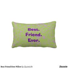 best pillow ever 1000 images about pillows with sayings on 31585