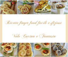 Finger food ricette facili e sfiziose
