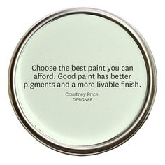 Invest in Color - http://www.bhg.com/decorating/color/colors/choosing-colors-you-can-live-with/?socsrc=bhgpin032814investincolor&page=10