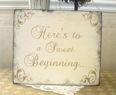BRIDAL / WEDDING Here's to a sweet beginning candy by SignsByDiane