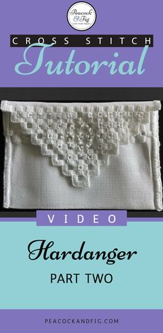 Cross stitch tutorial about the finishing of a small hardanger project