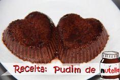 Especial dia dos Namorados - Receita PUDIM DE NUTELLA http://blogdaamiga.wordpress.com/2014/06/06/pudim-de-nutella/