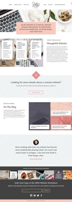 Jules Design is a digital design studio dedicated to providing effective websites, custom made, just for you! This feminine wordpress website is custom designed and developed by Jules Design.