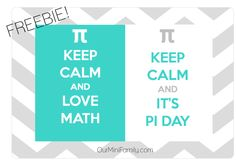 Keep Calm and It's Pi Day! Printable Freebie ~ Our Mini Family