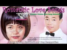 Songs of Sinn Sisamuth and Ros Sereysothea - Another Golden Love Song Selection