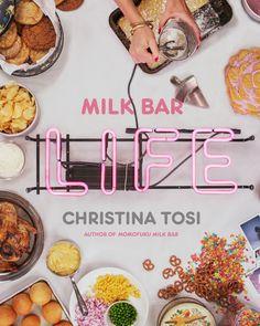 Milk Bar Life by Christina Tosi | PenguinRandomHouse.com  Amazing book I had to share from Penguin Random House