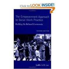 The Empowerment Approach - an integrated method of social work practice committed to unleashing human potential toward the end of building the beloved community where justice is the rule.