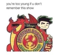 """This was so much better than """"Randy Cunningham: grade ninja"""" American Dragon: Jake Long will live in our memories and hearts forever! Disney And Dreamworks, Disney Pixar, Blabla, American Dragon, Nostalgia, Right In The Childhood, Randy Cunningham, Dc Memes, Funny Memes"""