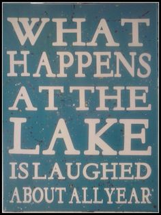 Handmade signs What happens at the Lake 1216 canvas sign lake house gift fun at the lake funny signs lake sign lake house decor Lake House Signs, Cabin Signs, Cottage Signs, Lake Signs, Beach Signs, River House Decor, Lake Quotes, Sign Quotes, Qoutes