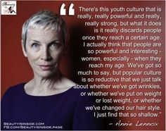 Annie Lennox on women & aging. An example of pop culture trying to silence women. Especially older, wiser women who have something to say that goes against the patriarchy. Wise Women, Strong Women, Fierce Women, Great Quotes, Inspirational Quotes, Affirmations, Annie Lennox, Rap, Getting Old