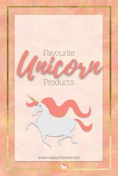 Favourite Unicorn Products