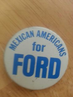 Mexican Americans for Ford button