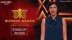 Anu Menon becomes the Wonder Menon in her very first stand-up special on Amazon. Find out all about it! Stand Up Comedy, Laugh Out Loud, Laughter, Bring It On, Amazon, Tank Tops, Live, Women, Halter Tops