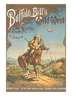Love the warm afternoon dessert tones in this --                                             Buffalo Bill's Wild West Show Poster, Scout on Horse Premium Poster